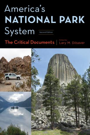 Cover image for the book America's National Park System: The Critical Documents, Second Edition