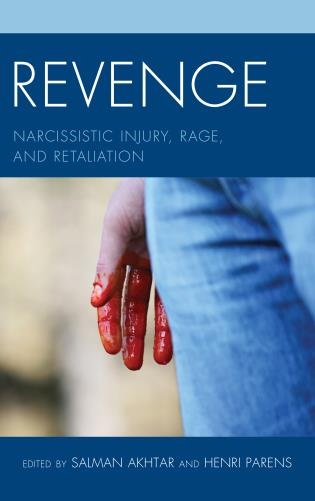 Cover image for the book Revenge: Narcissistic Injury, Rage, and Retaliation