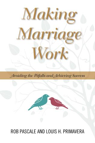 Cover image for the book Making Marriage Work: Avoiding the Pitfalls and Achieving Success