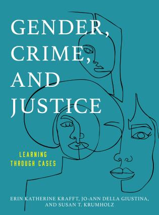 Cover Image of the book titled Gender, Crime, and Justice