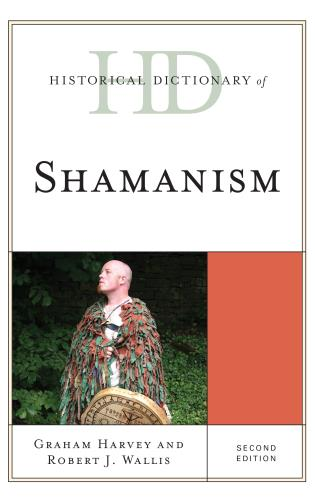 Cover image for the book Historical Dictionary of Shamanism, Second Edition