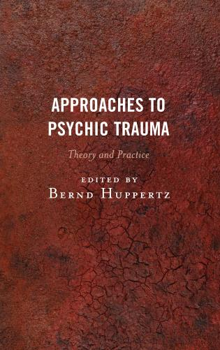 Cover image for the book Approaches to Psychic Trauma: Theory and Practice