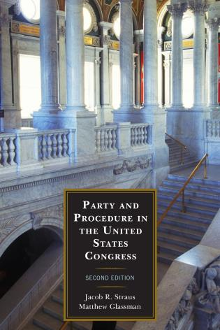 Cover image for the book Party and Procedure in the United States Congress, Second Edition