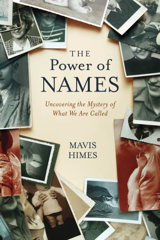 Cover image for the book The Power of Names: Uncovering the Mystery of What We Are Called