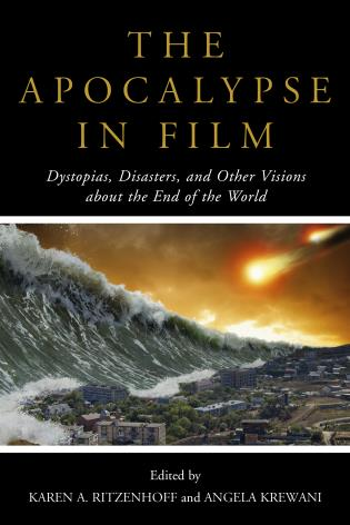 The apocalypse in film dystopias disasters and other visions hardback 9000 ebook fandeluxe Images