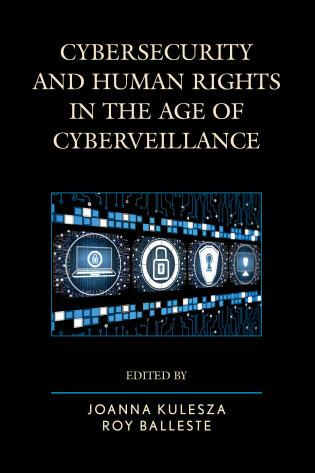 Cover image for the book Cybersecurity and Human Rights in the Age of Cyberveillance
