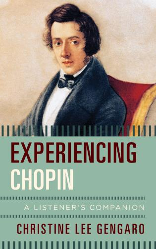 Cover image for the book Experiencing Chopin: A Listener's Companion