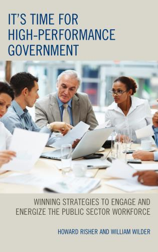 Cover image for the book It's Time for High-Performance Government: Winning Strategies to Engage and Energize the Public Sector Workforce