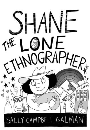 Cover image for the book Shane, the Lone Ethnographer: A Beginner's Guide to Ethnography, Second Edition
