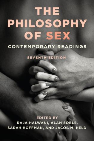 Cover image for the book The Philosophy of Sex: Contemporary Readings, Seventh Edition