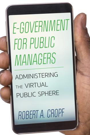 Cover image for the book E-Government for Public Managers: Administering the Virtual Public Sphere