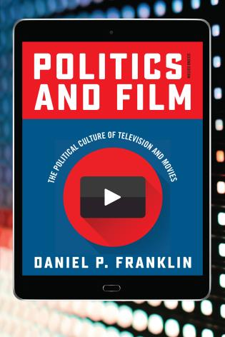Cover image for the book Politics and Film: The Political Culture of Television and Movies, Second Edition