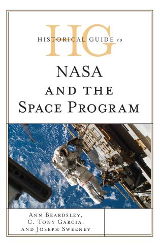 Cover image for the book Historical Guide to NASA and the Space Program