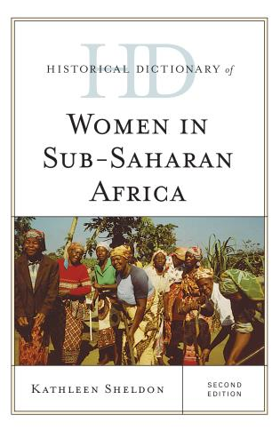 Cover image for the book Historical Dictionary of Women in Sub-Saharan Africa, Second Edition