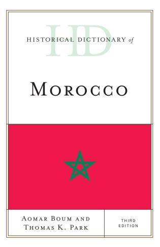Cover image for the book Historical Dictionary of Morocco, Third Edition