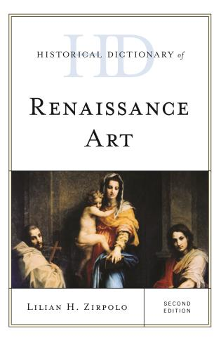 Cover image for the book Historical Dictionary of Renaissance Art, Second Edition