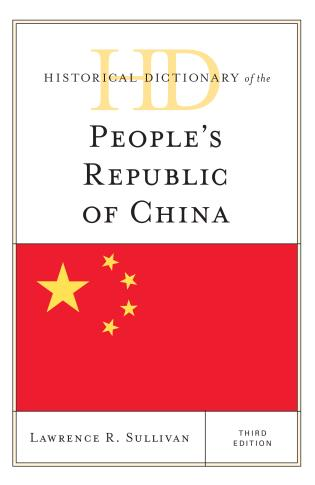 Cover image for the book Historical Dictionary of the People's Republic of China, Third Edition