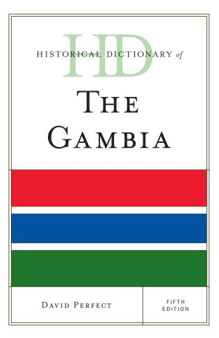 Cover image for the book Historical Dictionary of The Gambia, Fifth Edition