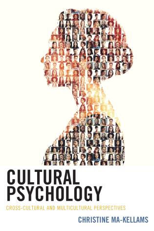 Cover image for the book Cultural Psychology: Cross-Cultural and Multicultural Perspectives