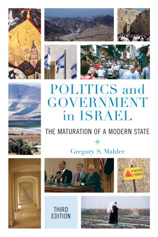 Cover image for the book Politics and Government in Israel: The Maturation of a Modern State, Third Edition