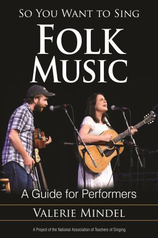 Cover image for the book So You Want to Sing Folk Music: A Guide for Performers