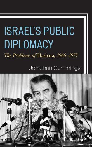 Cover image for the book Israel's Public Diplomacy: The Problems of Hasbara, 1966-1975