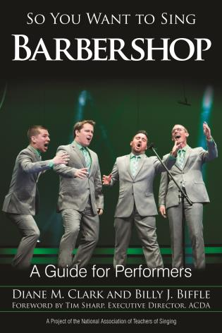 So You Want To Sing Barbershop A Guide For Performers 9781442266018