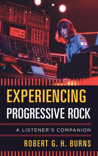 Cover image for the book Experiencing Progressive Rock: A Listener's Companion