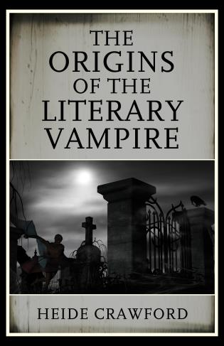 Cover image for the book The Origins of the Literary Vampire