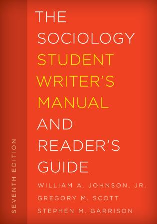 Cover image for the book The Sociology Student Writer's Manual and Reader's Guide, Seventh Edition