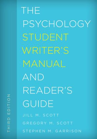 Cover image for the book The Psychology Student Writer's Manual and Reader's Guide, Third Edition