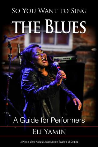 Cover image for the book So You Want to Sing the Blues: A Guide for Performers