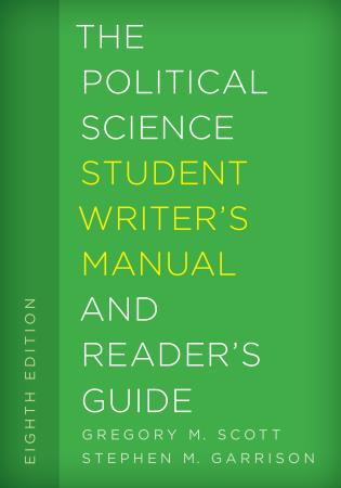 The Political Science Student Writers Manual And Readers Guide