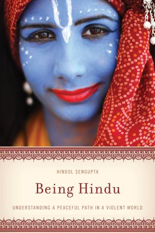Cover image for the book Being Hindu: Understanding a Peaceful Path in a Violent World