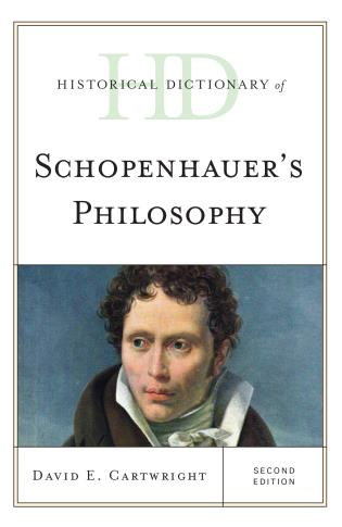 Cover image for the book Historical Dictionary of Schopenhauer's Philosophy, Second Edition