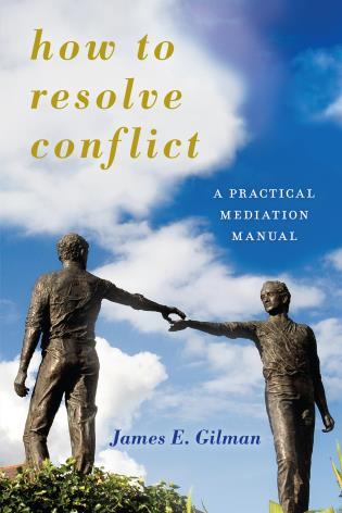 Cover image for the book How to Resolve Conflict: A Practical Mediation Manual