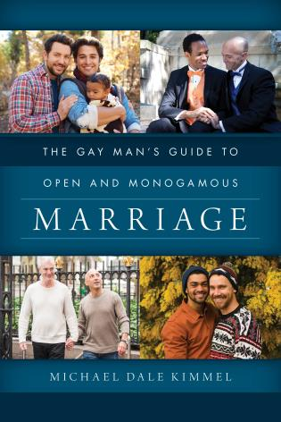 Cover image for the book The Gay Man's Guide to Open and Monogamous Marriage