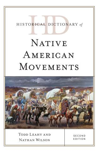 Cover image for the book Historical Dictionary of Native American Movements, Second Edition