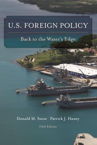 Cover image for the book U.S. Foreign Policy: Back to the Water's Edge, Fifth Edition