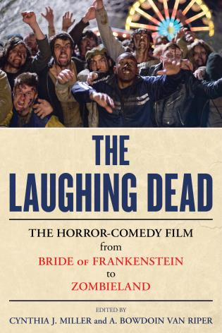 Cover image for the book The Laughing Dead: The Horror-Comedy Film from Bride of Frankenstein to Zombieland