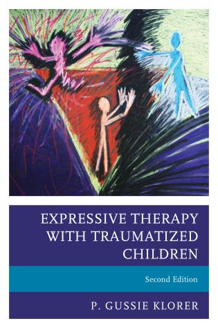 Cover image for the book Expressive Therapy with Traumatized Children, Second Edition