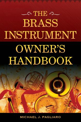 Cover image for the book The Brass Instrument Owner's Handbook