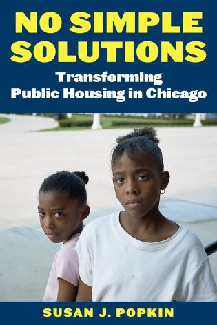 Cover image for the book No Simple Solutions: Transforming Public Housing in Chicago