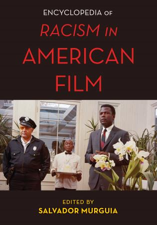Cover image for the book The Encyclopedia of Racism in American Films
