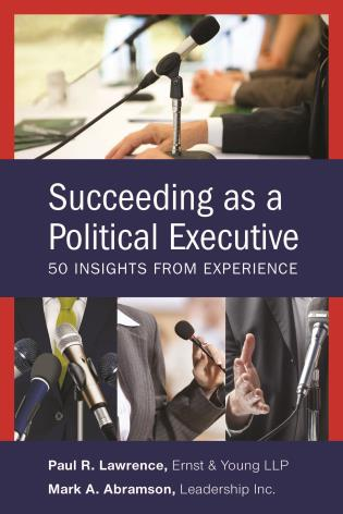 Cover image for the book Succeeding as a Political Executive: Fifty Insights from Experience