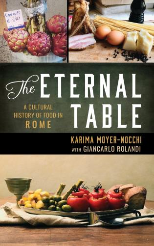 Cover image for the book The Eternal Table: A Cultural History of Food in Rome