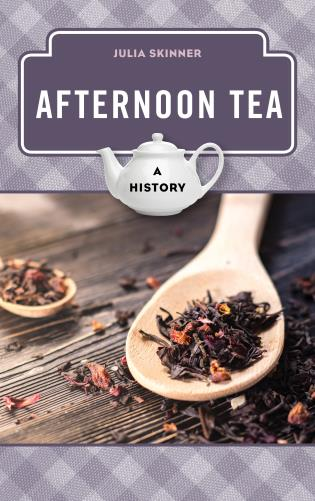 Cover image for the book Afternoon Tea: A History