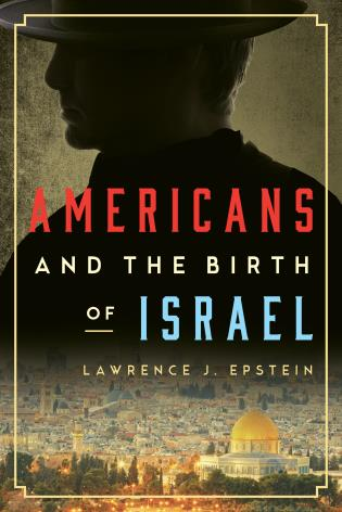 Cover image for the book Americans and the Birth of Israel
