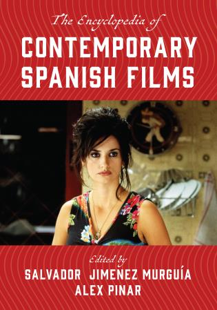 Cover image for the book The Encyclopedia of Contemporary Spanish Films