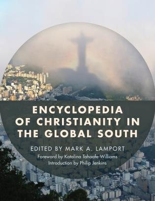 Cover image for the book Encyclopedia of Christianity in the Global South, 2 Volumes